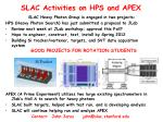 slac activities on hps and apex