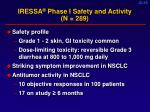 iressa phase i safety and activity n 289