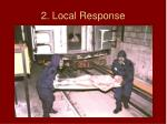 2 local response
