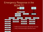emergency response in the mohltc
