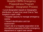 hospital cbrn emergency preparedness program hospital designation process