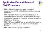 applicable federal rules of civil procedure
