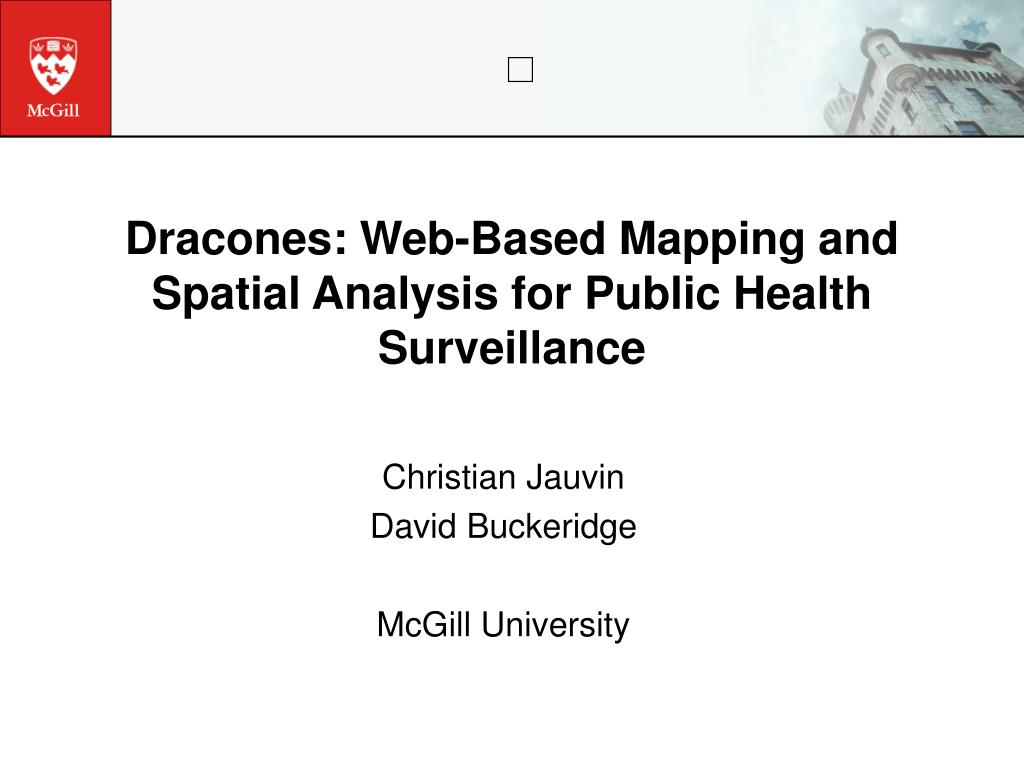 dracones web based mapping and spatial analysis for public health surveillance l.