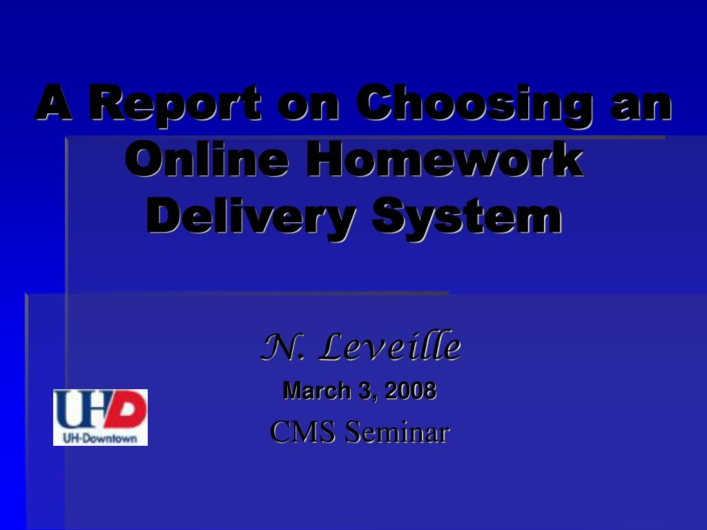 a report on choosing an online homework delivery system l.