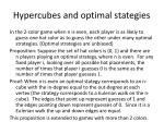 hypercubes and optimal stategies