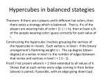hypercubes in balanced stategies
