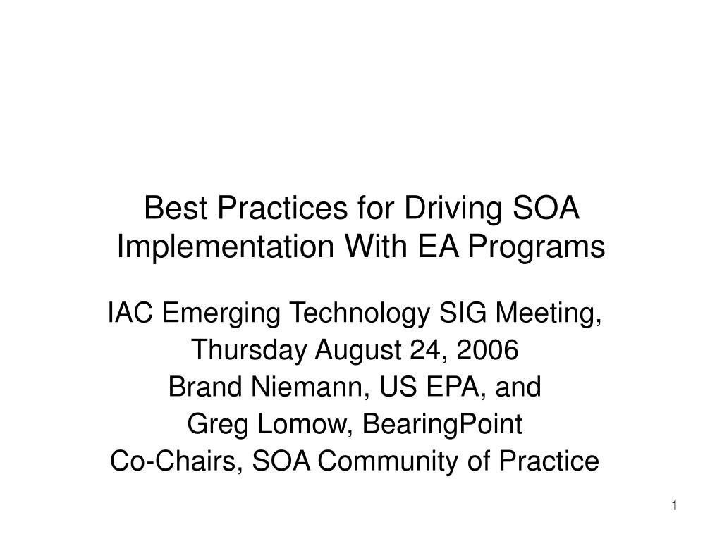 best practices for driving soa implementation with ea programs l.