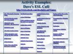 activity examples dave s esl caf http www eslcafe com idea index cgi games
