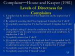 complaint house and kasper 1981 levels of directness for complaints