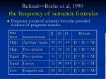refusal beebe et al 1990 the frequency of semantic formulas