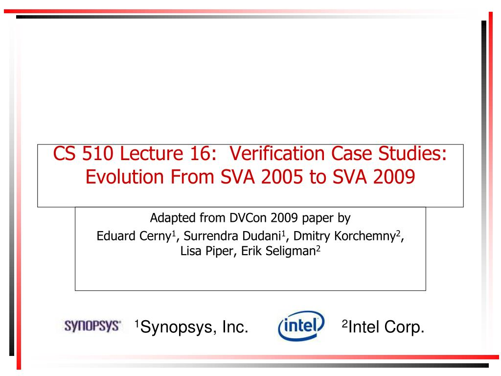 cs 510 lecture 16 verification case studies evolution from sva 2005 to sva 2009 l.