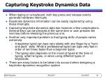 capturing keystroke dynamics data
