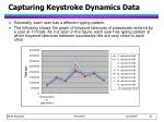 capturing keystroke dynamics data9