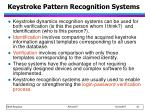 keystroke pattern recognition systems10