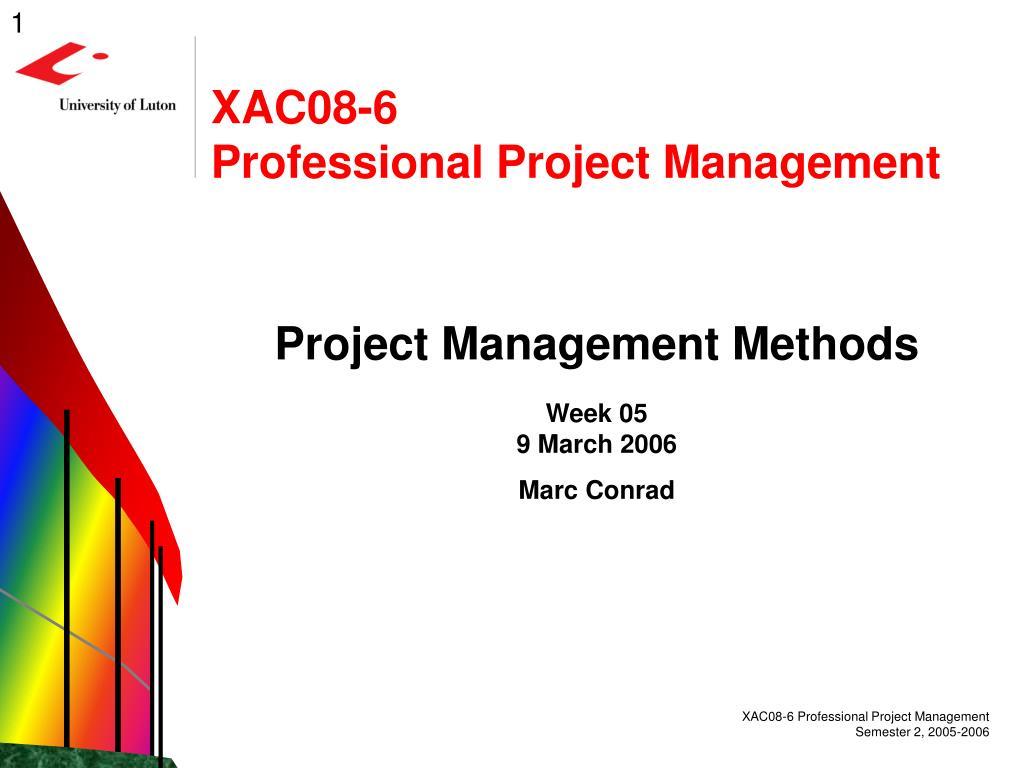 xac08 6 professional project management l.