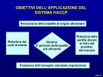 obiettivi dell applicazione del sistema haccp
