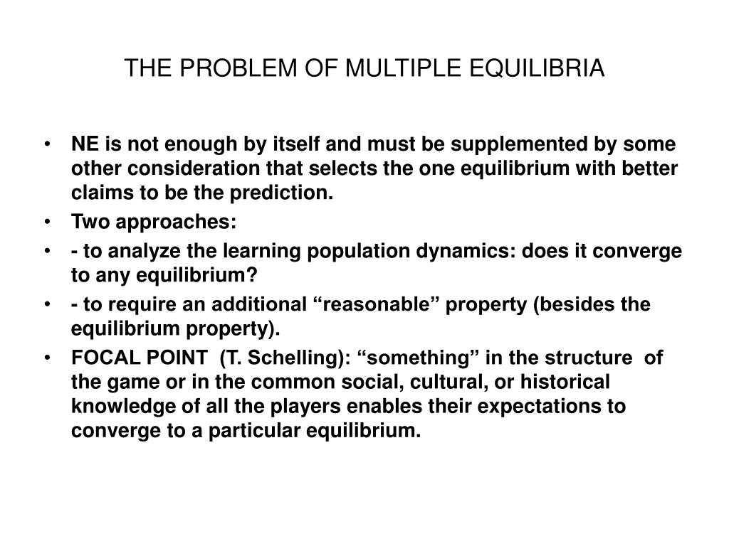 the problem of multiple equilibria l.