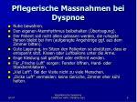 pflegerische massnahmen bei dyspnoe