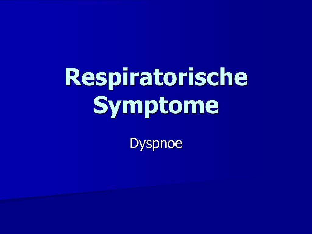 respiratorische symptome l.