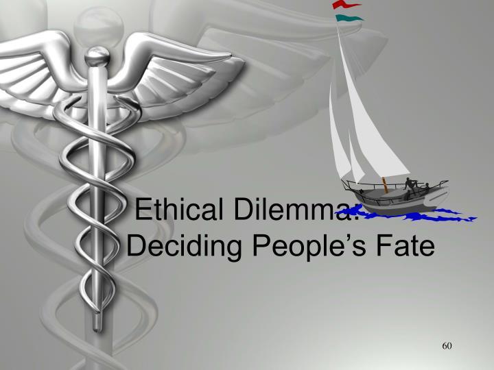 Ethical Dilemma: