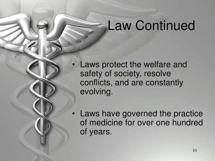 Law Continued