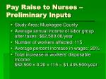 pay raise to nurses preliminary inputs