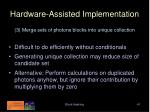 hardware assisted implementation41