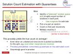 solution count estimation with guarantees