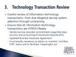 3 technology transaction review