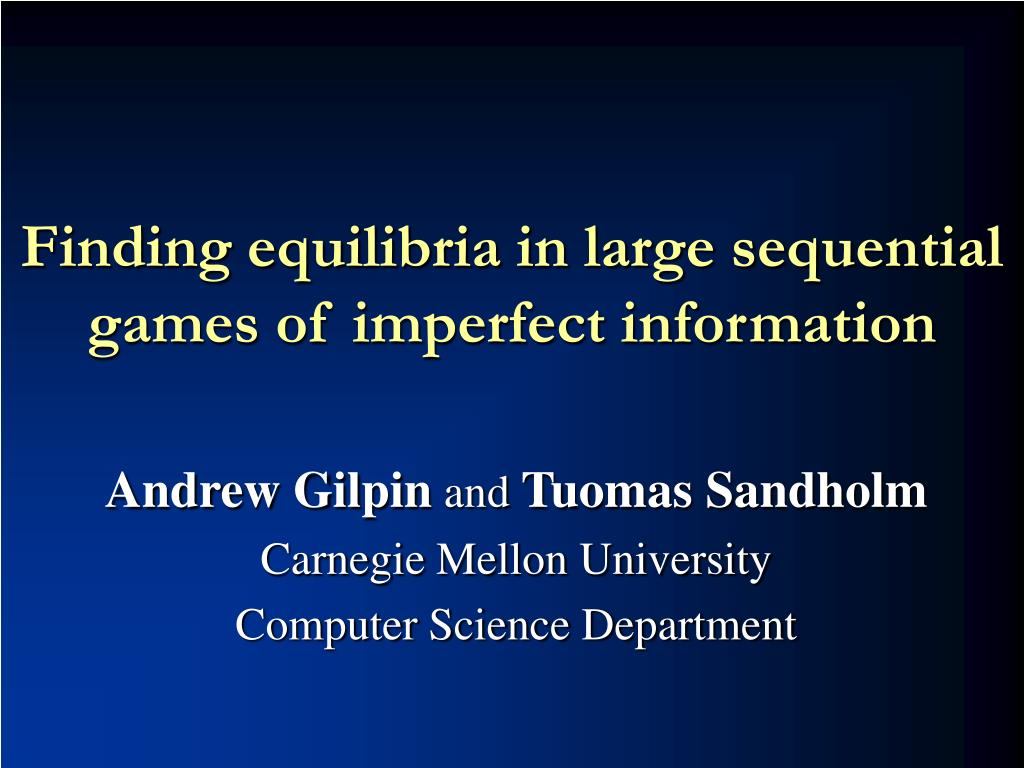 finding equilibria in large sequential games of imperfect information l.