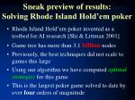 sneak preview of results solving rhode island hold em poker