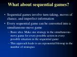 what about sequential games
