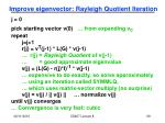 improve eigenvector rayleigh quotient iteration