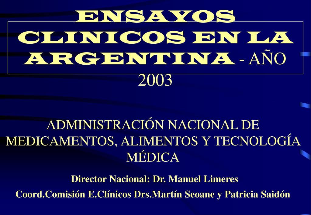 ensayos clinicos en la argentina a o 2003 l.