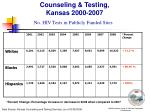 counseling testing kansas 2000 2007