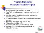 program highlights ryan white part b program