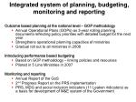 integrated system of planning budgeting monitoring and reporting