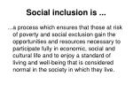 social inclusion is
