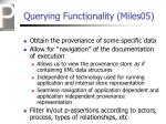 querying functionality miles05