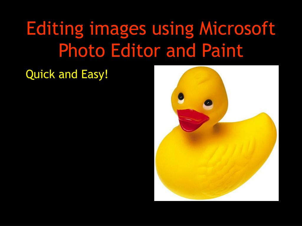 editing images using microsoft photo editor and paint l.