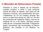 4 mausol u de halicarnasso turquia