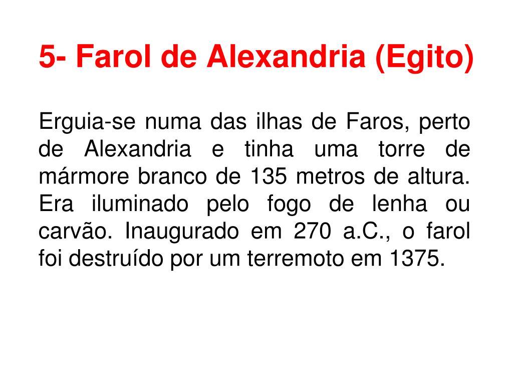 5- Farol de Alexandria (Egito)