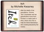 itch by michelle kwasney
