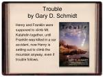 trouble by gary d schmidt