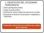 2 objetivos del accionar terrorista