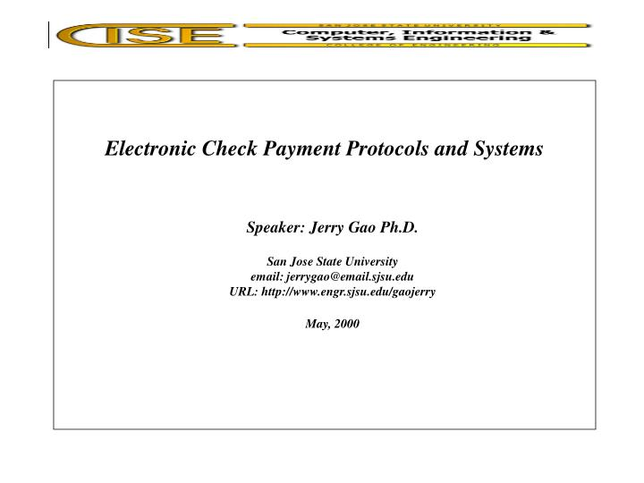 electronic check payment protocols and systems n.