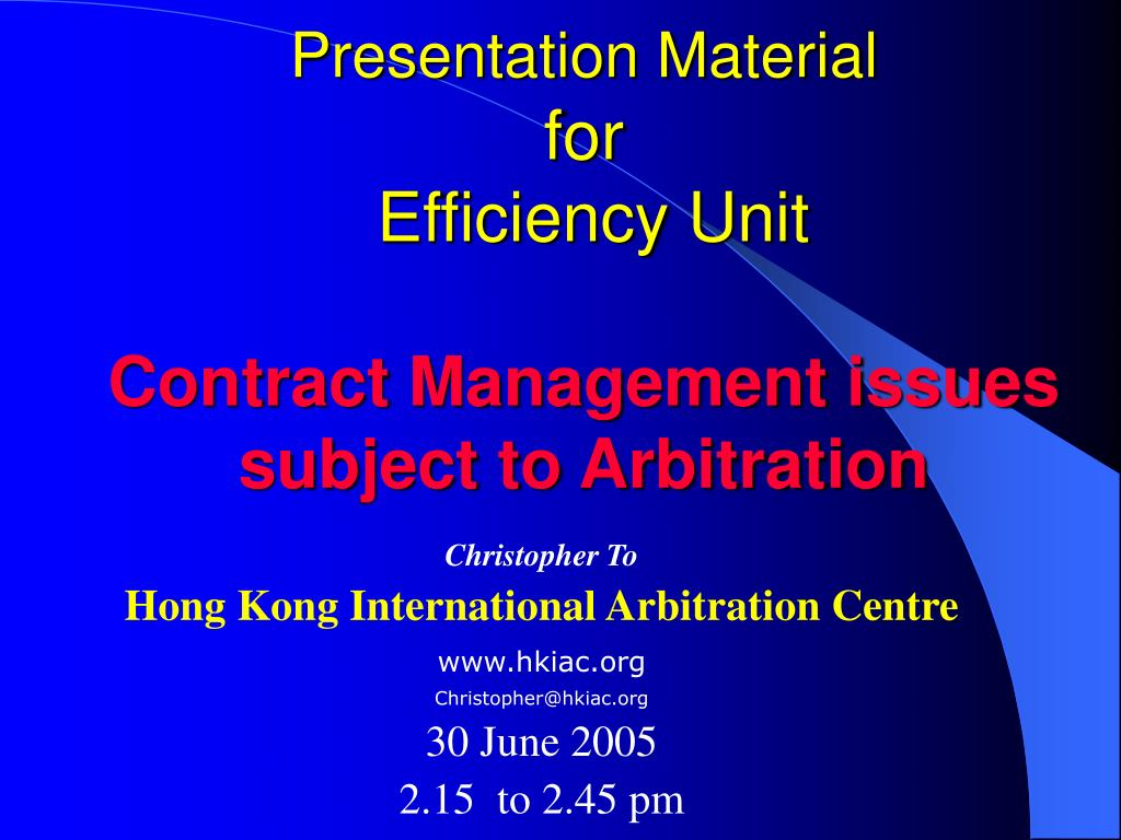 presentation material for efficiency unit contract management issues subject to arbitration l.