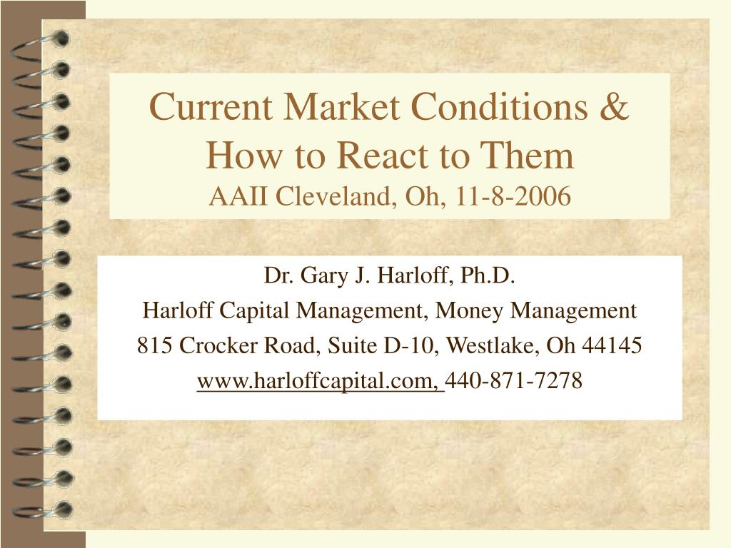 current market conditions how to react to them aaii cleveland oh 11 8 2006 l.
