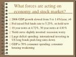 what forces are acting on economy and stock market