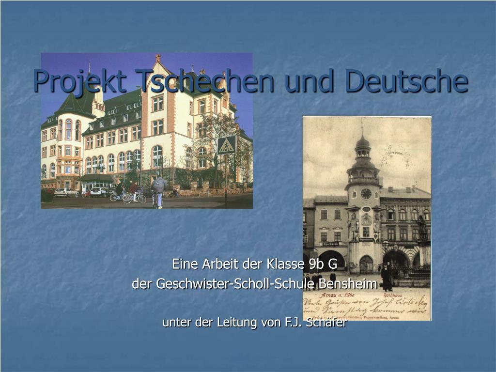projekt tschechen und deutsche l.